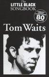 The Little Black Songbook: Tom Waits (Akkoorden Boek) (19x12cm)_4