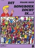 Frank Rich: Dit Songboek Zocht Ik...! Deel 8 (Boek)_4