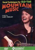 Cary Fridley: Vocal Techniques For Old-Time Mountain Music (DVD)_4