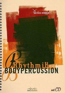 Dietrich Wohrlin: Rhythmik und Bodypercussion (Book/CD)