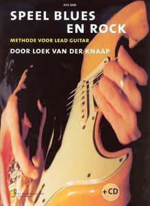 Speel Blues & Rock Deel 1 - Loek van der Knaap (Boek/CD)