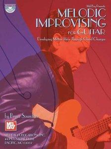 Melodic Improvising For Guitar (Book/CD)
