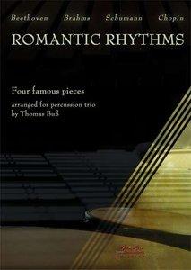Romantic Rhythms - Four Famous Pieces For Percussion Trio (Vib./Mar./Timp.) (Partituur + Partijen)