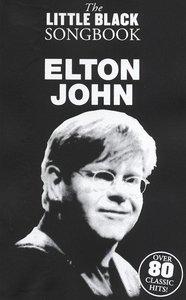 The Little Black Songbook: Elton John (Akkoorden Boek) (19x12cm)