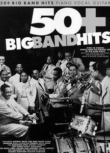 50+ Big Band Hits - Piano/Zang/Gitaar (Book)