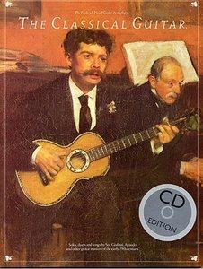 Frederick Noad: The Classical Guitar (Book/CD)