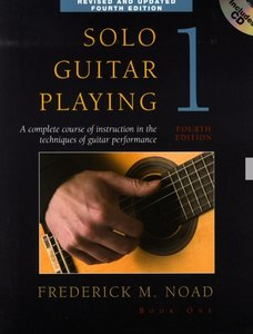Frederick Noad: Solo Guitar Playing Volume 1 - Fourth Edition (Book/CD)
