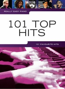 Really Easy Piano: 101 Top Hits (Book)
