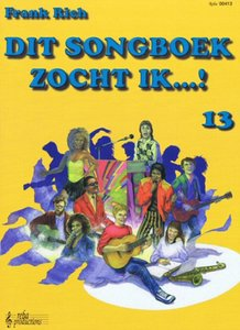 Frank Rich: Dit Songboek Zocht Ik...! Deel 13 (Boek)