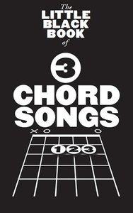 The Little Black Book of 3 Chord Songs (Akkoorden Boek) (19x12cm)