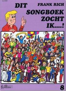 Frank Rich: Dit Songboek Zocht Ik...! Deel 8 (Boek)