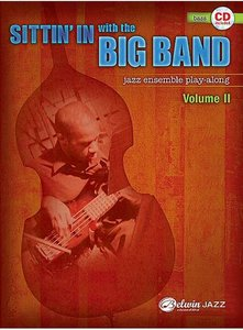 Sittin' In with the Big Band Volume II - for Bass (Book/CD)