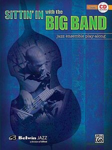 Sittin' In with the Big Band Volume I - for Bass (Book/CD)