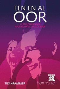 Een En Al Oor, luisteroefeningen voor koor en vocal group (Boek)
