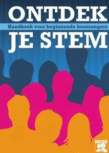 Ontdek Je Stem, handboek voor beginnende koorzangers (Boek/CD)