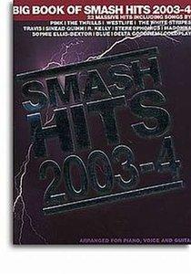 Big Book Of Smash Hits 2003-4 - Piano/Zang/Gitaar (Book)