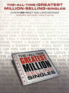 All Time Greatest Million Selling Singles - Piano/Zang/Gitaar (Book)