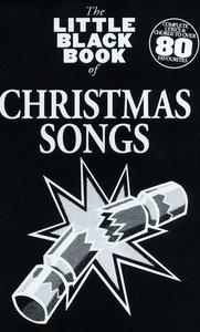 The Little Black Book of Christmas Songs (Akkoorden Boek) (19x12cm)