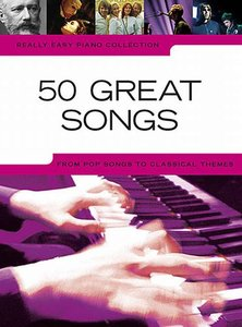 Really Easy Piano Collection: 50 Great Songs (Book)