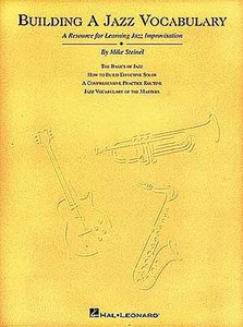 Mike Steinel: Building A Jazz Vocabulary (Book)