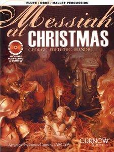 Messiah at Christmas - Marimba / Xylofoon / Klokkenspel / Dwarsfluit / Hobo / Viool (Boek/CD)