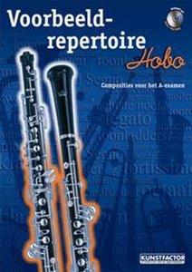 Voorbeeld-repertoire A - Hobo (HaFaBra Voorbeeldrepertoire A-Examen) (Boek/CD)