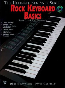 The Ultimate Beginner Series Mega Pack: Rock Keyboard Basics Steps One & Two Combined (Book/CD/DVD)