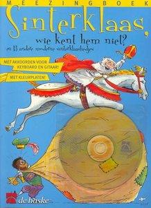 Sinterklaas, wie kent hem niet? (Boek/CD)