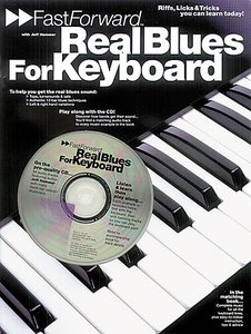 Fast Forward: Real Blues For Keyboard  (Book/CD)