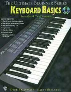 The Ultimate Beginner Series: Keyboard Basics Steps One & Two Combined (Book/CD)