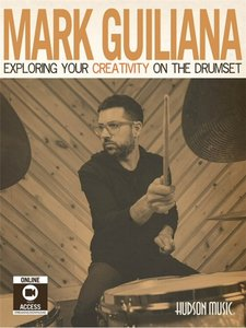 Exploring Your Creativity On The Drumset (Book/Online Video)