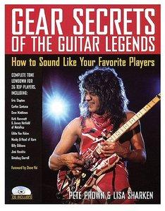 Gear Secrets of the Guitar Legends (Book/CD)