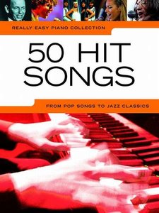 Really Easy Piano Collection: 50 Hit Songs (Book)