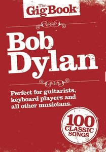 The Gig Book: Bob Dylan (Book) (21x15cm)