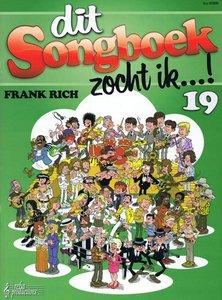 Frank Rich: Dit Songboek Zocht Ik...! Deel 19 (Boek)