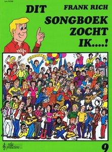 Frank Rich: Dit Songboek Zocht Ik...! Deel 9 (Boek)