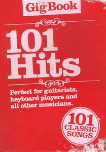 The Gig Book: 101 Hits (Book) (21x15cm)