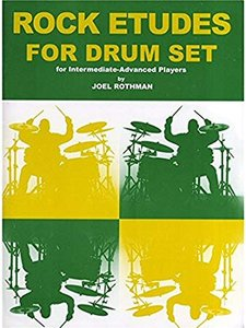 Joel Rothman: Rock Etudes For Drum Set (Book)