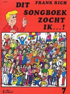 Frank Rich: Dit Songboek Zocht Ik...! Deel 7 (Boek)
