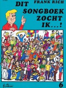 Frank Rich: Dit Songboek Zocht Ik...! Deel 6 (Boek)