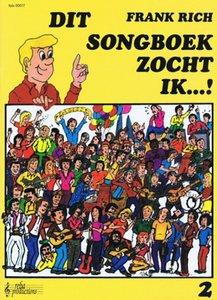 Frank Rich: Dit Songboek Zocht Ik...! Deel 2 (Boek)