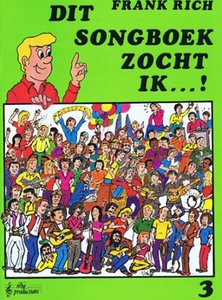 Frank Rich: Dit Songboek Zocht Ik...! Deel 3 (Boek)