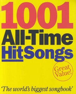 1001 All-Time Hit Songs - Piano/Zang/Gitaar (Book)