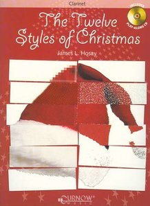 The Twelve Styles of Christmas - Klarinet (Boek/CD)