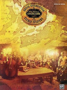 Bruce Springsteen: The Seeger Sessions - We Shall Overcome (Book)