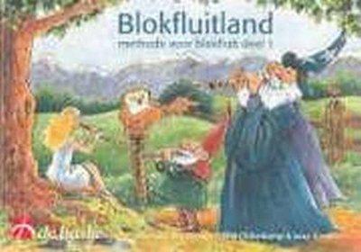 Blokfluitland Deel 2, Methode Voor Blokfluit (Boek)