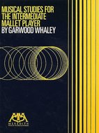 Garwood-Whaley:-Musical-Studies-For-The-Intermediate-Mallet-Player-(Book)
