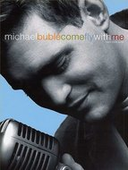 Michael-Buble:-Come-Fly-With-Me-Piano-Vocal-Guitar-(Book)