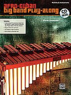 Afro-Cuban-Big-Band-Play-Along-for-Mallets-(Melodisch-Percussie-C-instrumenten)-(Book-CD)