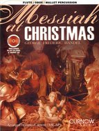 Messiah-at-Christmas-Marimba-Xylofoon-Klokkenspel-Dwarsfluit-Hobo-Viool-(Boek-CD)